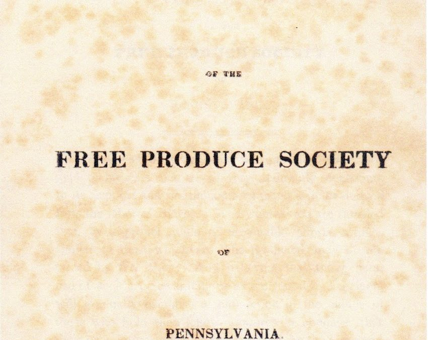 Free Produce Movement First Local Campaign Against Slave Labor